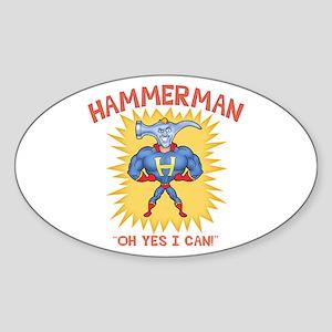 Hammerman! Oval Sticker
