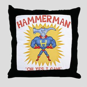 Hammerman! Throw Pillow