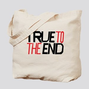 True To The End Tote Bag