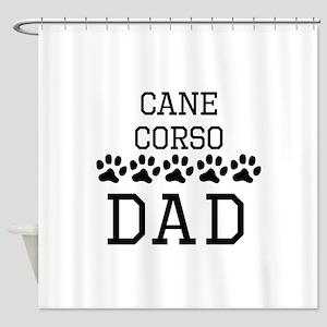 Cane Corso Dad Shower Curtain