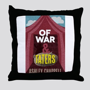 Of War and Taters Throw Pillow