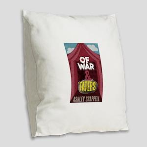 Of War and Taters Burlap Throw Pillow