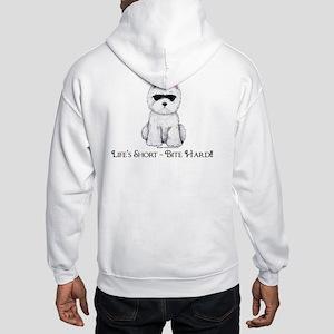 Life's Westie Too Hooded Sweatshirt