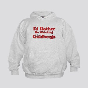 I'd Rather Be Watching the Goldbergs Hoodie