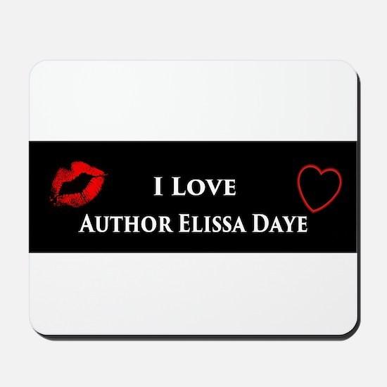 Elissa Daye Mousepad