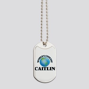 World's Coolest Caitlin Dog Tags