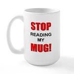 Stop Reading My Mug Mugs