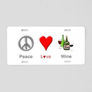 Peace Love Wine Aluminum License Plate