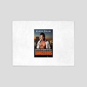 Dangerous 5'x7'Area Rug