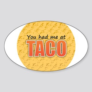 You Had Me at Taco Sticker