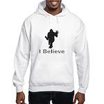 I Believe Hoodie