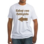 Estoy con Estupido Left Fitted T-Shirt