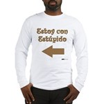 Estoy con Estupido Left Long Sleeve T-Shirt