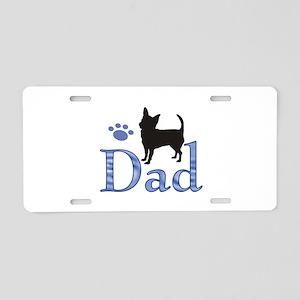 Chihuahua Dad 999 Aluminum License Plate