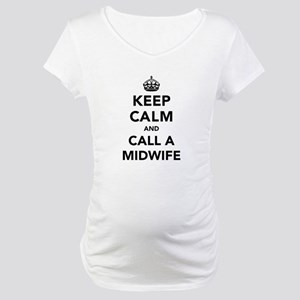 Keep Calm and Call A Midwife Maternity T-Shirt