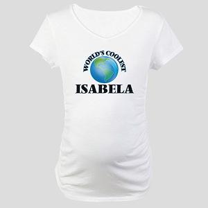 World's Coolest Isabela Maternity T-Shirt