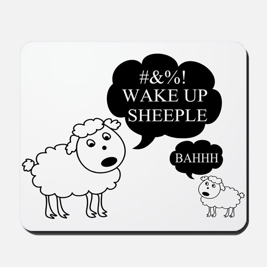 Sheep Says Wake Up Sheeple Mousepad