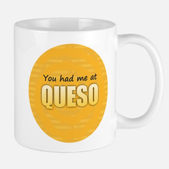 You Had Me at Queso Mugs