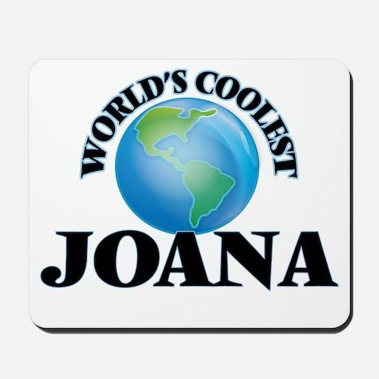 World's Coolest Joana Mousepad