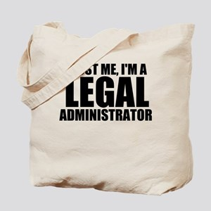 Trust Me, I'm A Legal Administrator Tote Bag