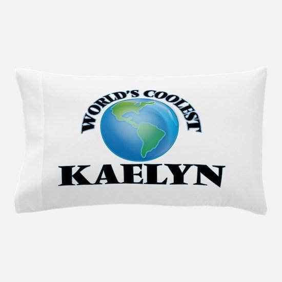 World's Coolest Kaelyn Pillow Case