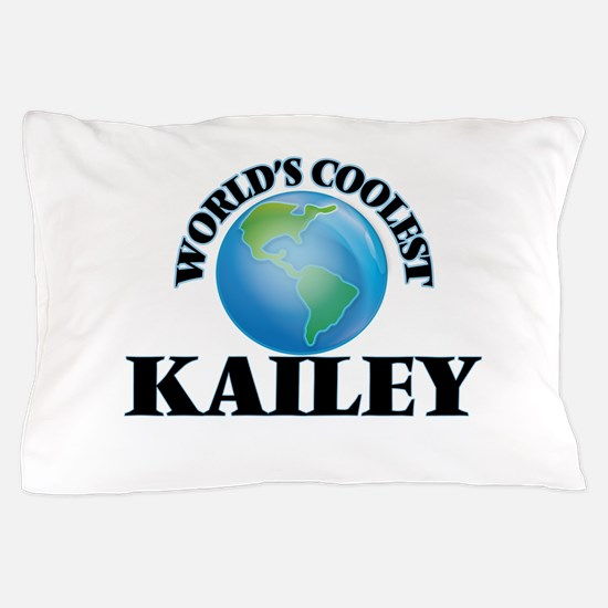 World's Coolest Kailey Pillow Case