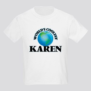 World's Coolest Karen T-Shirt
