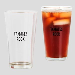Tamales Rock Drinking Glass