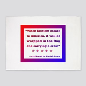 When fascism comes to America 5'x7'Area Rug