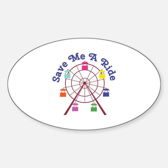 A Ride Decal