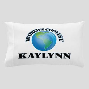World's Coolest Kaylynn Pillow Case