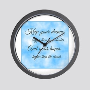 Keep Your Dreams... Wall Clock