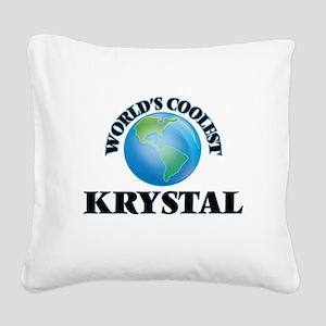 World's Coolest Krystal Square Canvas Pillow