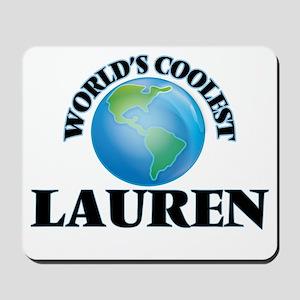 World's Coolest Lauren Mousepad