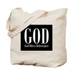 GOD Offers Deliverance Christian Tote Bag