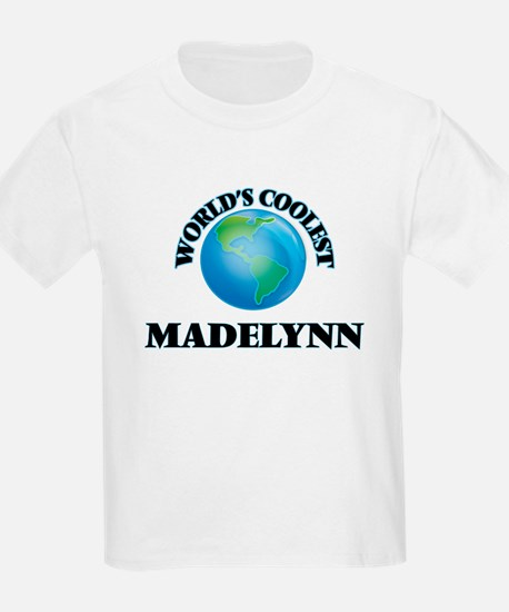 World's Coolest Madelynn T-Shirt