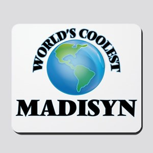 World's Coolest Madisyn Mousepad