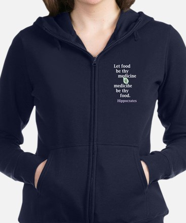 Let food be thy medicine Women's Zip Hoodie