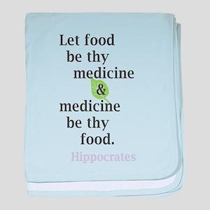 Let food be thy medicine baby blanket