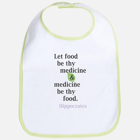 Let food be thy medicine Bib