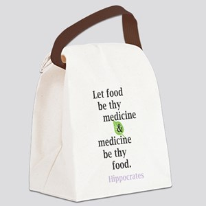 Let food be thy medicine Canvas Lunch Bag