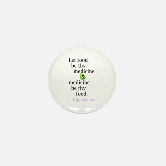 Let food be thy medicine Mini Button