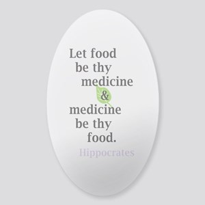 Let food be thy medicine Sticker