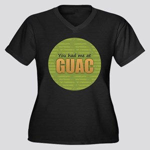 You Had Me at Guac Plus Size T-Shirt