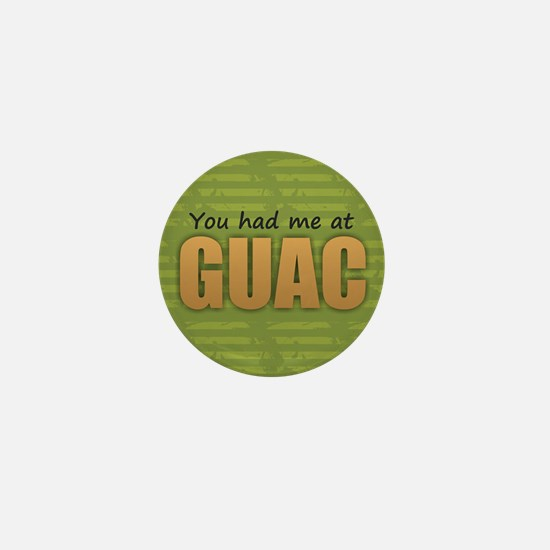 You Had Me at Guac Mini Button