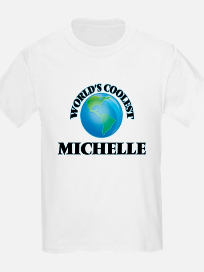 World's Coolest Michelle T-Shirt