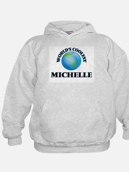 World's Coolest Michelle Hoodie