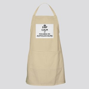Keep calm by focusing on Australian Kelpies Apron
