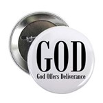 God Offers Deliverance Christian Button Pin