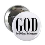 "God Offers Deliverance 2.25"" Button (10 pack)"